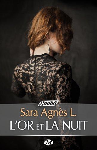 SARA AGNES L. - L'Or et la Nuit L-or-e10