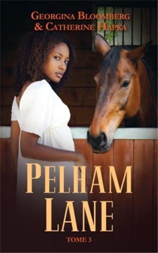 BLOOMBERG Georgina & HAPKA Catherine - Pelham Lane - Tome 3 : Tommi Lane11