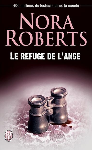 ROBERTS Nora - Le Refuge de L'ange Le-ref10
