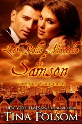 FOLSOM Tina - LES VAMPIRES DE SCANGUARDS - Tome 1 : La Belle Mortelle de Samson Les-va10