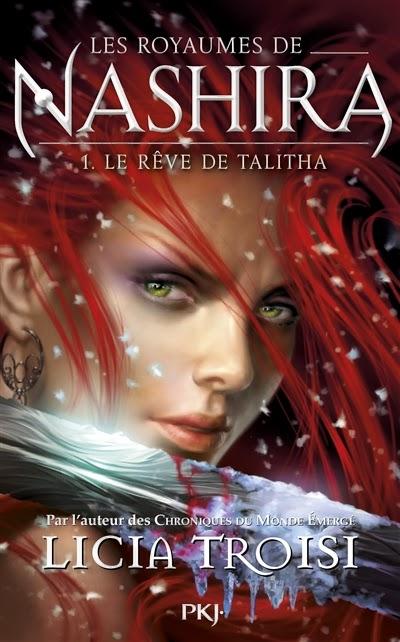 TROISI Licia -  LES ROYAUMES DE NASHIRA - Tome 1 :  Le rêve de Talitha Licia10