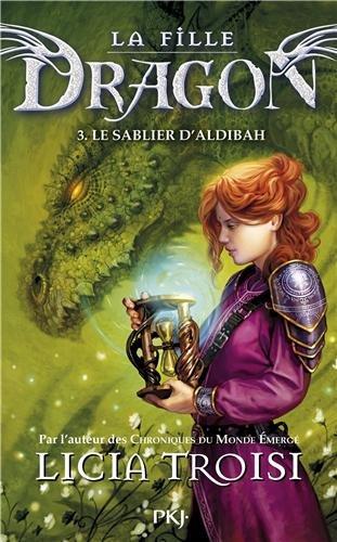 TROISI Licia - LA FILLE DRAGON - Tome 3 : La sablier d'Aldibah  Licia11