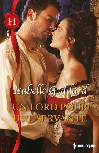 GODDARD Isabelle -  Un lord pour une servante Lord10
