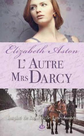 ASTON Elizabeth - L'autre Mrs Darcy  Mars_510