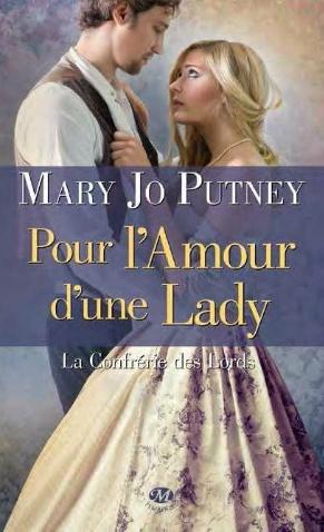 PUTNEY Mary Jo - LA CONFRERIE DES LORDS - Tome 2 : Pour l'amour d'une Lady Mars_610
