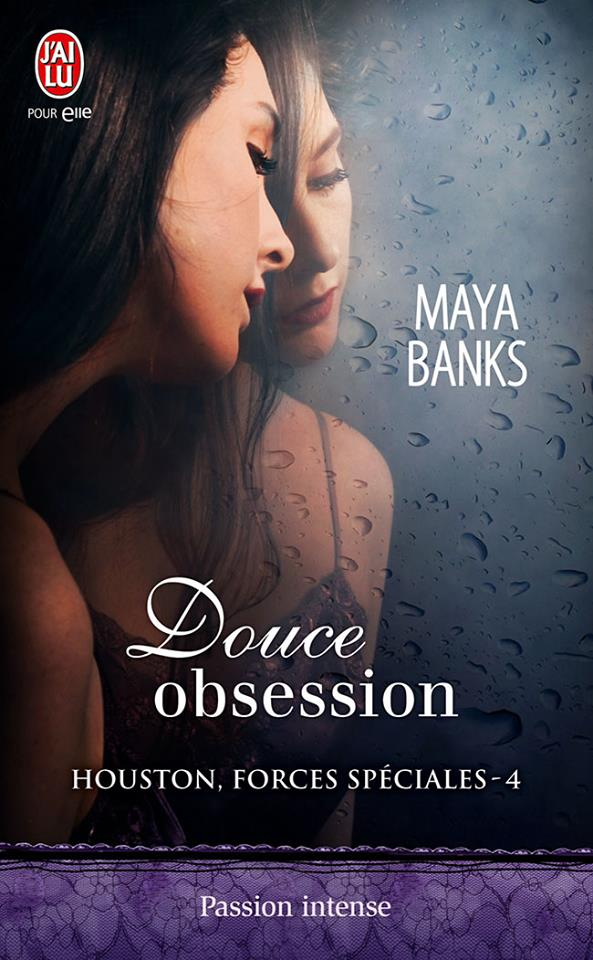 BANKS Maya - HOUSTON, FORCES SPECIALES - Tome 4 : Douce Obsession Maya10
