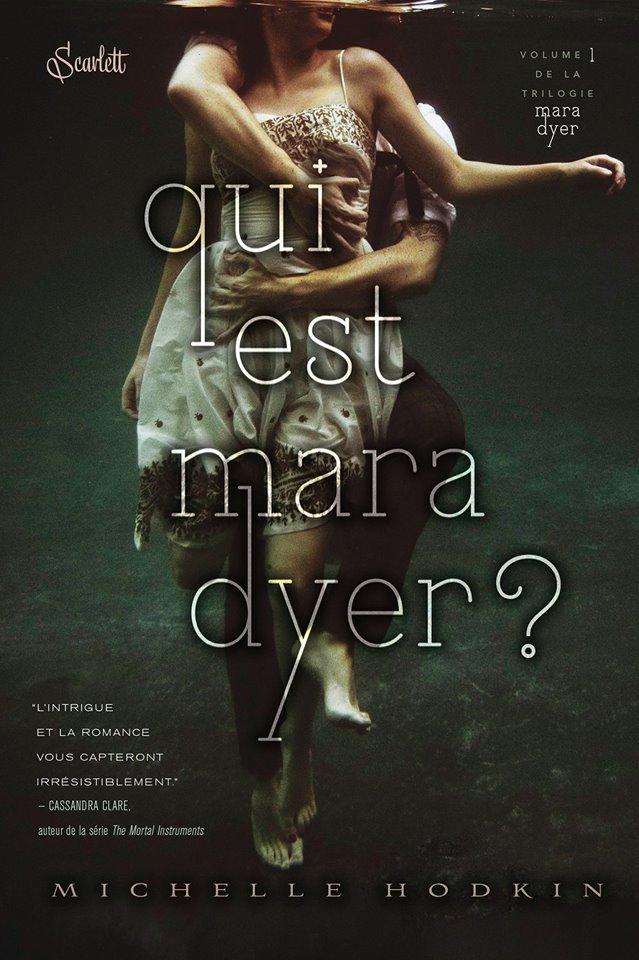 HODKIN Michelle - THE MARA DYER TRILOGY - Tome 1 : Qui est Mara Dyer ? Maya11