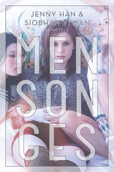 HAN Jenny & VIVIAN Siobhan - LE PACTE - Tome 2 : Mensonges Menson10