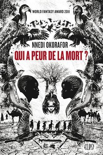 OKORAFOR Nnedi - Qui a peur de la mort ? Mort10