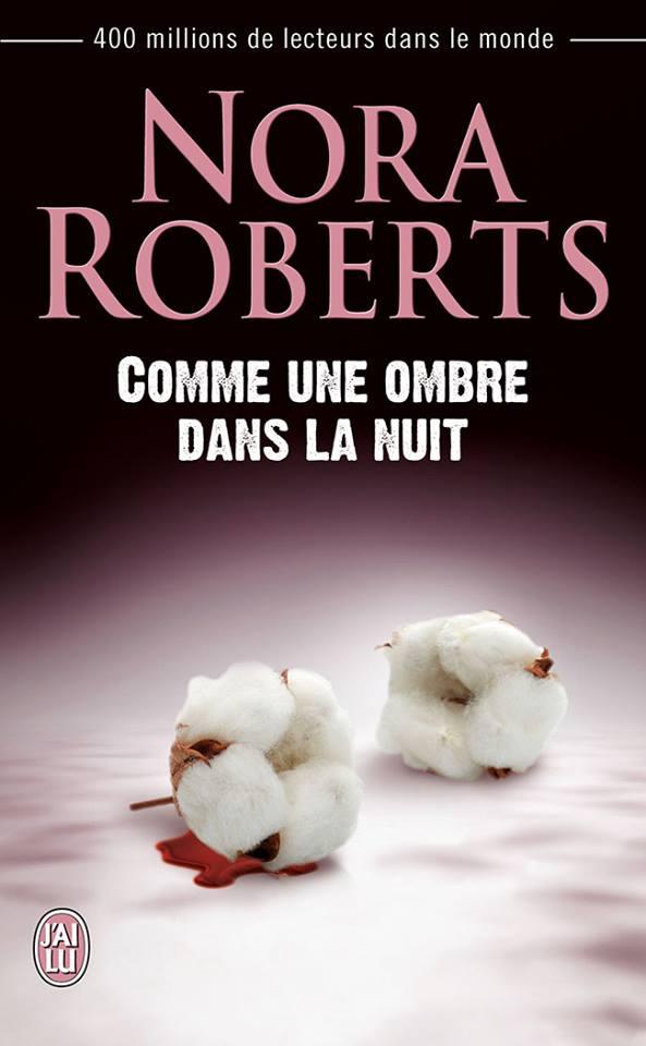 ROBERTS Nora - Comme une ombre dans la nuit Nr10