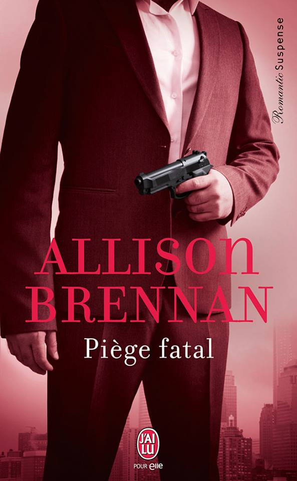 BRENNAN Allison - CHASSE A L'HOMME - Tome 1 : Piège Fatal Piege10