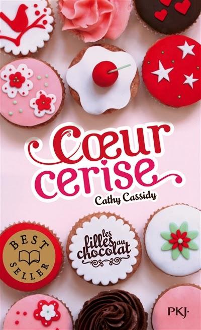 CASSIDY Cathy - Les Filles au Chocolat - Tome 1 : Coeur Cerise  Poche10
