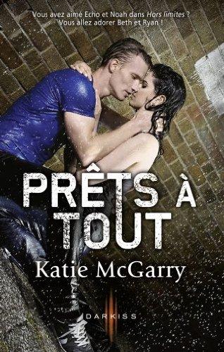 MCGARRY Katie - Tome 2 : Prêt à tout Prat10