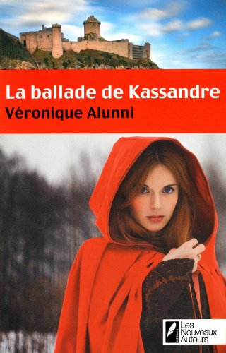 ALUNNI Véronique - La ballade de Kassandre Prisma11