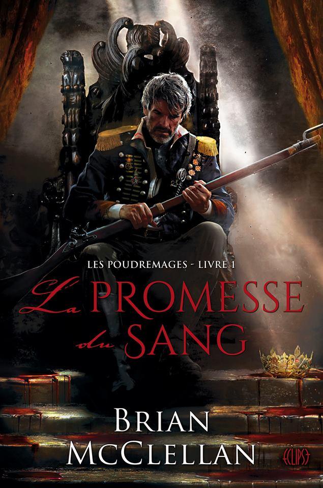 MC CLELLAN Brian - LES POUDREMAGES - Tome 1 : La Promesse du Sang Prom10