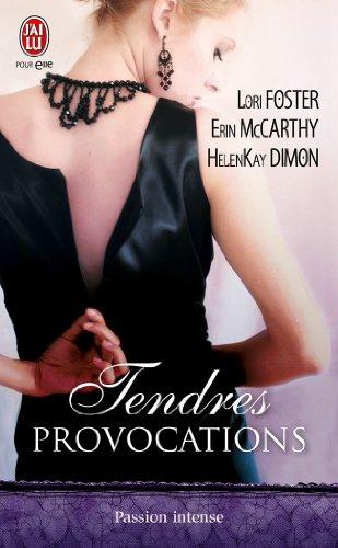 FOSTER Lori, MCCARTHY Erin, DIMON Helen Kay - Tendres Provocations Provo10