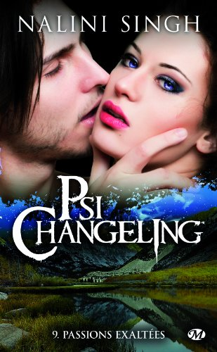 SINGH Nalini - PSI-CHANGELING - Tome 9 : Passions exaltées  Psi10