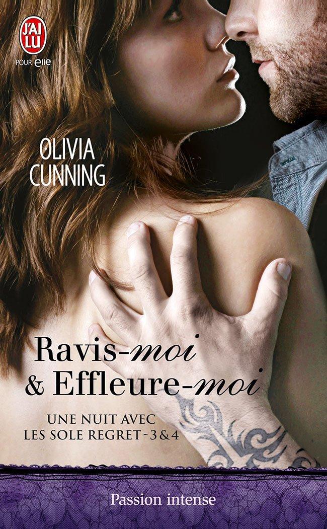 CUNNING Olivia - UNE NUIT AVEC LES SOLE REGRET - Tomes 3 & 4 : Ravis-moi & Effleure-moi  Regret10