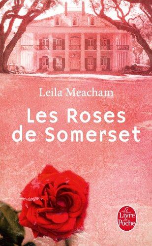 MEACHAM Leila : Les Roses de Somerset Rose_d10