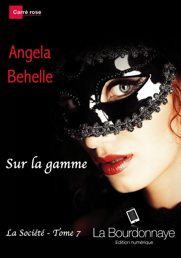 BEHELLE Angela - LA SOCIETE - Tome 7 : Sur la gamme Sans-t10