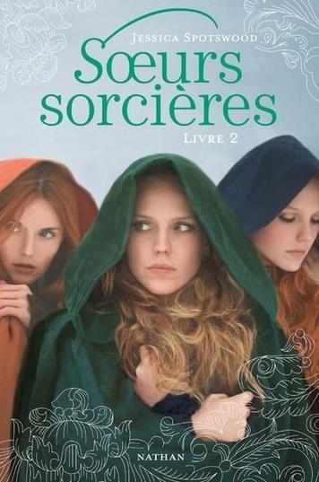 SPOTSWOOD Jessica - Soeurs Sorcières, livre 2 Sorcia10