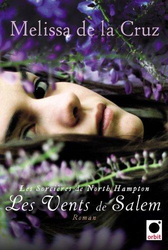 DE LA CRUZ Melissa - LES SORCIERES DE NORTH HAMPTON - Tome 3 : Les Vents de Salem Sorcia11