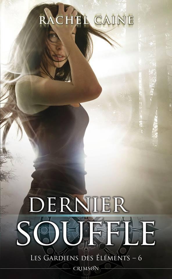 CAINE Rachel - LES GARDIENS DES ELEMENTS - Tome 6 : Dernier souffle Souffl10