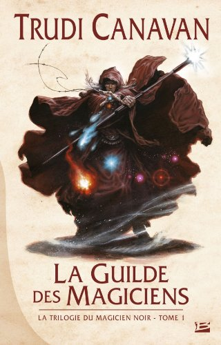 CANAVAN Trudi - LA TRILOGIE DU MAGICIEN NOIR - Tome 1 : La guilde des magiciens   Trudi10