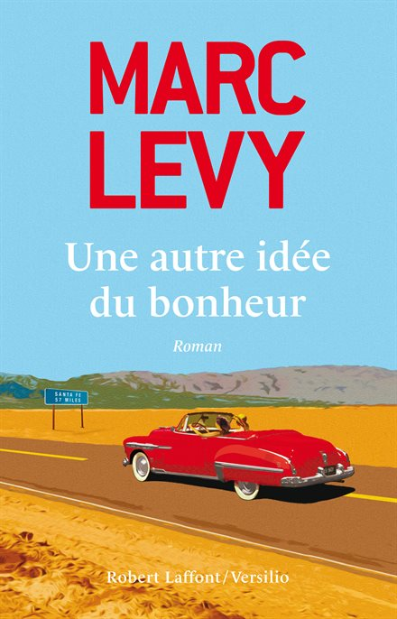 LEVY Marc - Une autre idée du bonheur  Une-au10