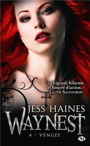 HAINES Jess - WAYNEST - Tome 4 : Vengée Vengae10