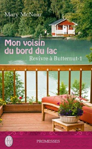 McNEAR Mary - REVIVRE A BUTTERNUT - Tome 1 : mon voisin du bord du lac Voisin10