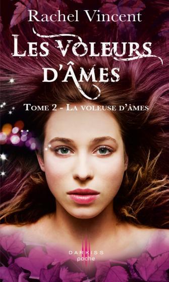 VINCENT Rachel - LES VOLEURS D'AMES - Tome 2 : La voleuse d'âmes  Voleur10