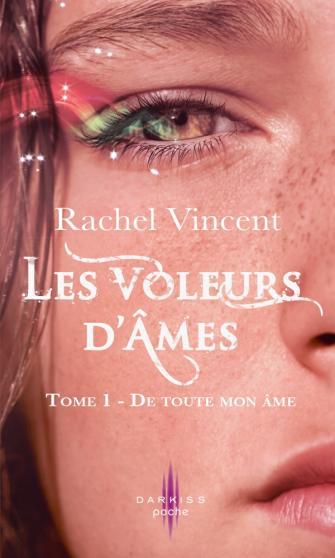 VINCENT Rachel - LES VOLEURS D'AMES - Tome 1 : De toute mon âme  Voleur11