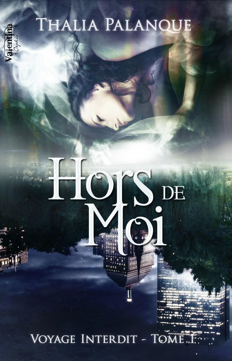 PALANQUE Thalia - VOYAGE INTERDIT - Tome 1 : Hors de moi Voyage10