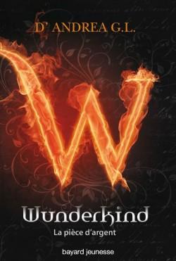 D'ANDREA G.L. - WUNDERKIND - Tome 1 :  La pièce d'argent Wunder10