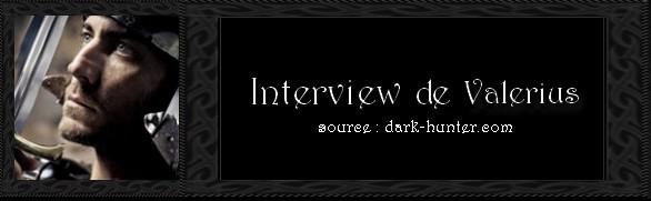 Interview de Valerius Interv11