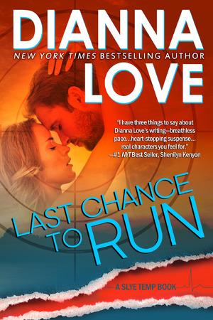 Slye Temp, Tome 1 : Last chance to run, de Dianna Love Slye_t11