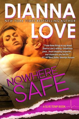 Slye Temp, Tome 2 : Nowhere Safe, de Dianna Love Slye_t12