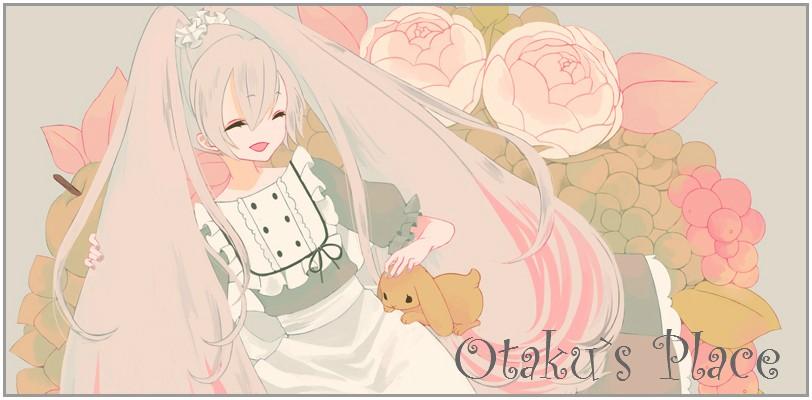 Otaku`s Place