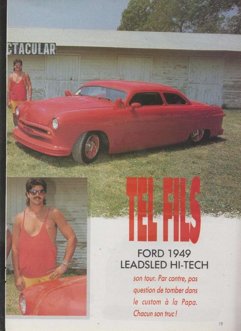 Tel Pere tel fils - Ford 1950 nostalgia sled - Ford 1949 Leadsled hi-tech 3011