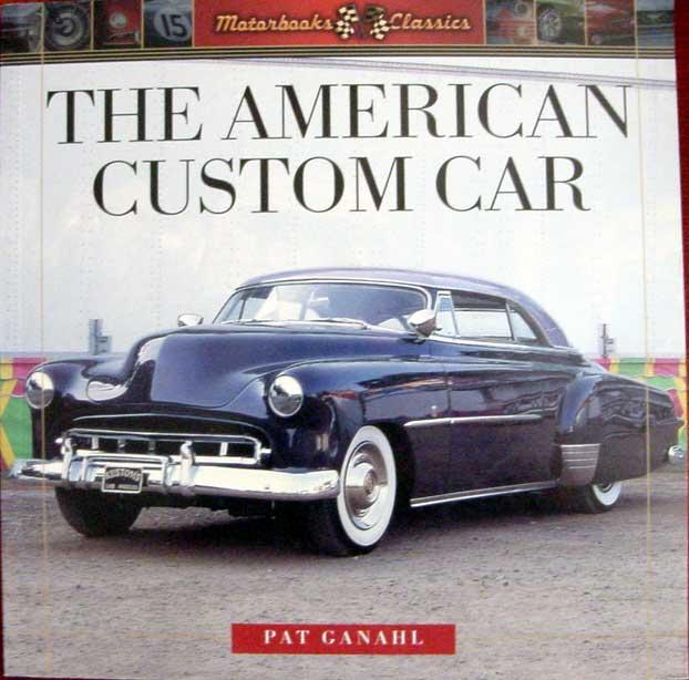 The American Custom Car - Pat Ganahl - Motorbook classics Dsc08210