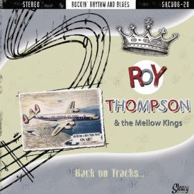 ROY THOMSON & THE MELLOW KINGS- Back on Tracks  Image10