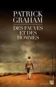 [Graham, Patrick] Des fauves et des hommes. Deshom10