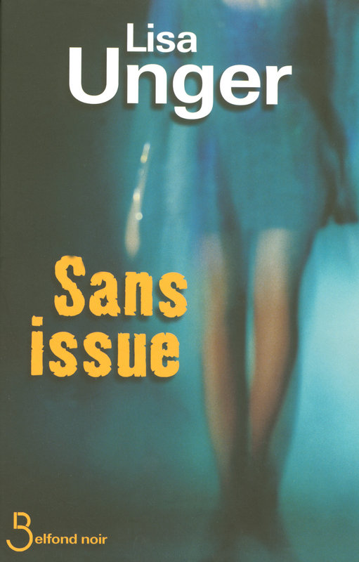 [Unger,Lisa] Sans issue. Sans_i10