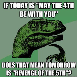 May the Fourth be with you - Happy Star Wars day! 1a510