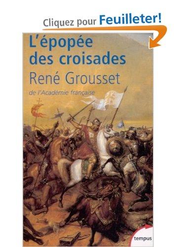 L épopée des croisade de René Grousset Croisa14
