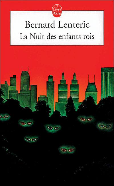 [Lenteric, Bernard] La nuit des enfants rois 97822510