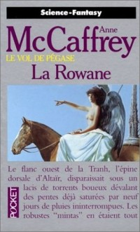 [McCaffrey, Anne] Le Vol de Pégase - Tome 3: La Rowane La-row10