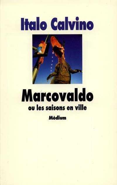 [Calvino, Italo] Marcovaldo ou les saisons en ville Marcov10