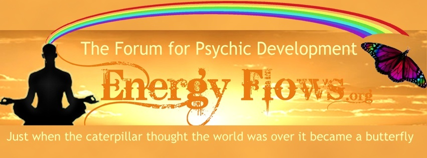 Energy Flows... The Forum for Psychic Development